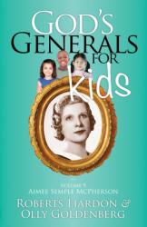 GOD'S GENERALS FOR KIDS VOLUME 9: AIMEE SEMPLE MCPHERSON