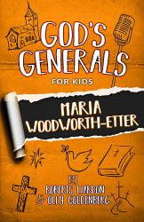 God's Generals for Kids Volume 4