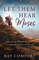 Let Them Hear Moses
