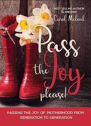 Pass The Joy, Please!: Carol McLeod