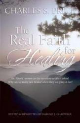 REAL FAITH FOR HEALING