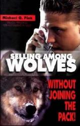 SELLING AMONG WOLVES