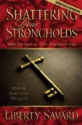 SHATTERING YOUR STRONGHOLDS