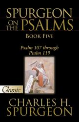 SPURGEON ON PSALMS: BOOK FIVE