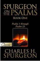 SPURGEON ON THE PSALMS: BOOK ONE