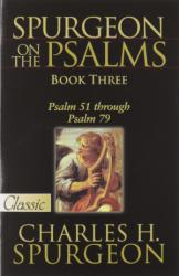 SPURGEON ON THE PSALMS: BOOK THREE