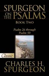 SPURGEON ON THE PSALMS: BOOK TWO