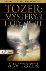 TOZER: MYSTERY OF THE HOLY SPIRIT