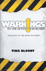 WARNING TO THE SEVEN CHURCHES