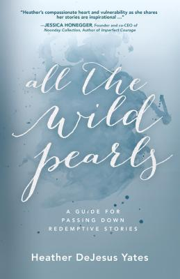 ALL THE WILD PEARLS
