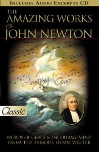 AMAZING WORKS OF JOHN NEWTON
