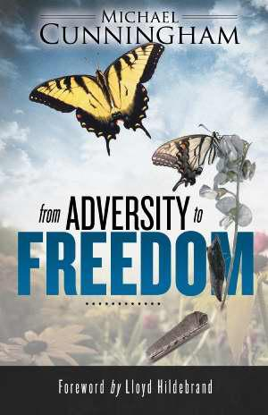 FROM ADVERSITY TO FREEDOM