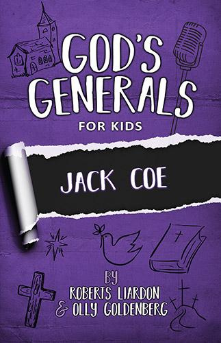 God's Generals For Kids Volume 11:  Jack Coe