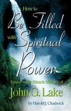 HOW TO BE FILLED WITH SPIRITUAL POWER