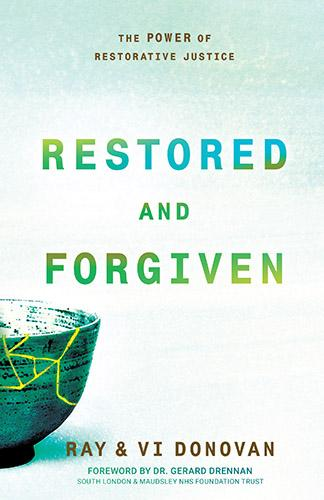 Restored And Forgiven