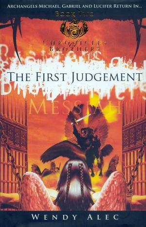 THE FIRST JUDGEMENT (CHRONICLES OF BROTHERS: VOLUME 2)