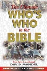 ULTIMATE WHOS WHO IN THE BIBLE