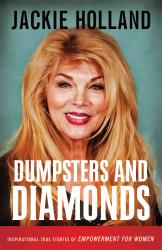 Dumpsters and Diamonds