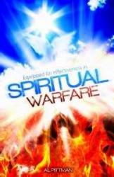 EQUIPPED FOR EFFECTIVENESS IN SPIRITUAL WARFARE