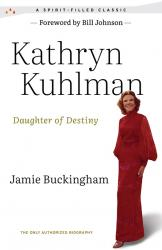 KATHRYN KUHLMAN DAUGHTER OF DESTINY