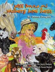 MISS DONNA & MULBERRY ACRES FARM HARDCOVER
