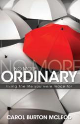NO MORE ORDINARY