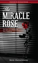 THE MIRACLE ROSE