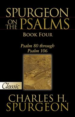 Spurgeon On The Psalms: Book Four